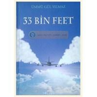 33 Bin Feet - Ümmü Gül Yılmaz