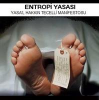 Yasal Ölüm... (entropi Yasası)