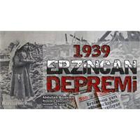 1939 Erzincan Depremi Ve İnsanlık Dersleri