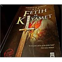Fetih Ve Kiyamet 1453 - Feridun Emecen