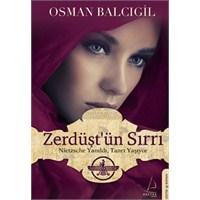 Zerdüşt'ün Sırrı/osman Balcıgil