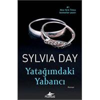 Yatağımdaki Yabancı - Sylvia Day
