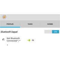 Tasker Uygulaması İle Otomatik Bluetooth Kontrolü
