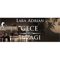 Gece Yarısı Tuzağı - Lara Adrian