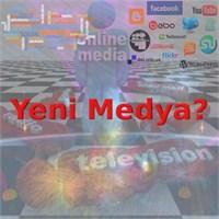Yeni Medya Nedir?