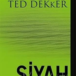 Siyah / Ted Dekker