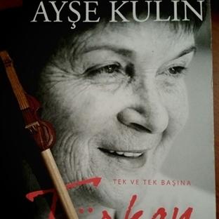 Ayşe Kulin' in Türkan Yorumu