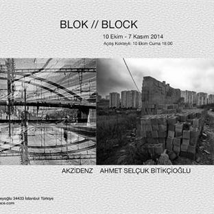 BLOK : Akzidenz ve Ahmet Selçuk Bitikçioğlu