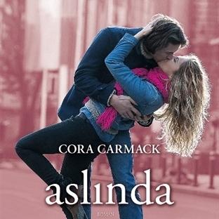 Cora Carmack'dan Bir Aşk Hikayesi Daha: Aslında