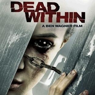 Dead Within : Dört Duvar Yalnızlık