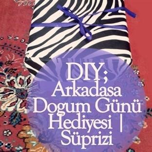 DIY; Arkadaşa Doğum Günü Hediyesi | Süprizi