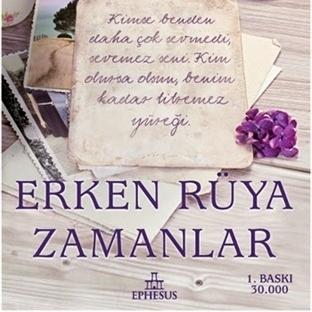 Fatma Erdek - Erken Rüya Zamanlar