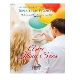 Jennifer Probst - Aşka İkinci Şans