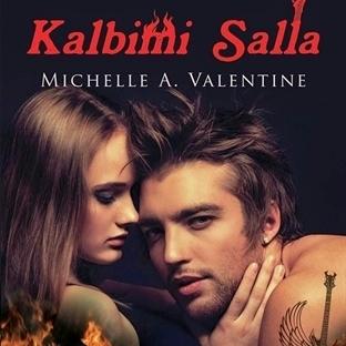 Michelle A. Valentine - Kalbimi Salla