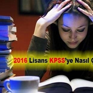 2016 Lisans KPSS'ye nasıl çalışmalıyız?