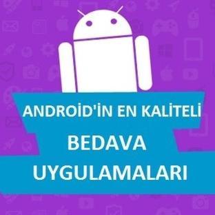 Android'in En Kaliteli Bedava Uygulamaları