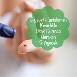 Diyabet Hastalarının Kesinlikle Uzak Durması Gerek