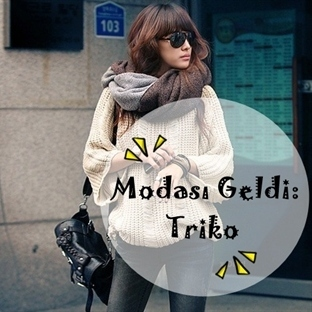 Modası Geldi: Triko