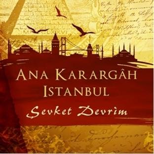 Şevket Devrim - Ana Karargah İstanbul