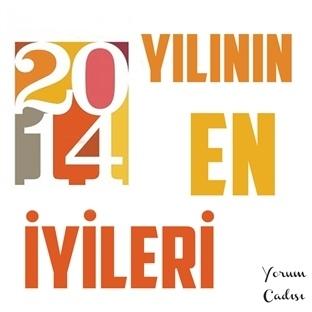 2014 Yılının En İyileri!