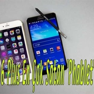 iPhone 6 Plus En Çok Satan 'Phablet' Oldu!