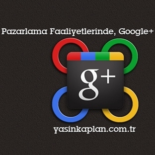 Pazarlama ve Google Plus