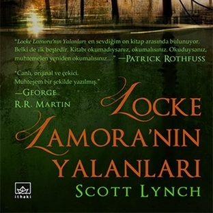 Tanıtım: Locke Lamora'nın Yalanları - Scott Lynch