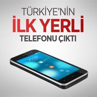 Türkiye'nin ilk yerli akıllı telefonu