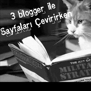 """3 Blogger İle """"Sayfaları Çevirirken"""""""