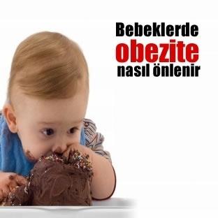 Bebeklerde Obezite Nasıl Önlenir