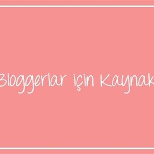 Bloggerlar Için Kaynaklar