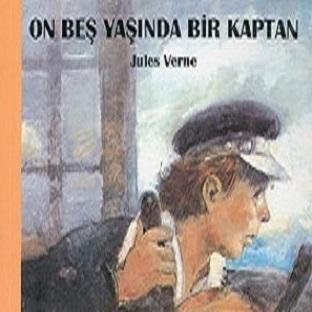 Çocuklar İçin Kitap: On Beş Yaşında Bir Kaptan