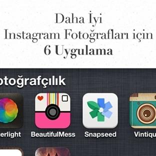 Daha iyi Instagram fotoğrafları için 6 Uygulama