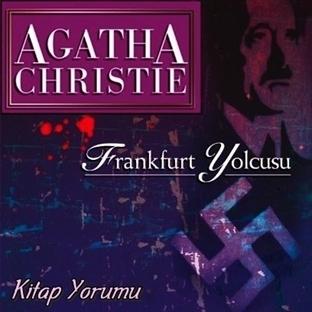 Frankfurt Yolcusu - Agatha Christie | Kitap Yorumu
