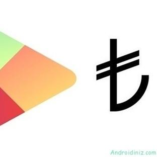 Google Play Store TL'ye Geçti