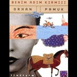 Kitap Yorumu: Benim Adım Kırmızı - Orhan Pamuk