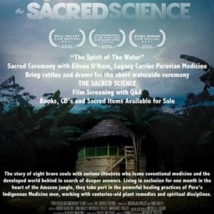 Kutsal Bilim - Amazon Şamanları ile Alternatif Tıp