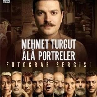 "Mehmet Turgut'tan ""Âlâ Portreler"" Sergisi"
