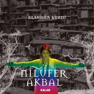 Nilüfer Akbal'dan Yeni Albüm: Klasiken Kurdi