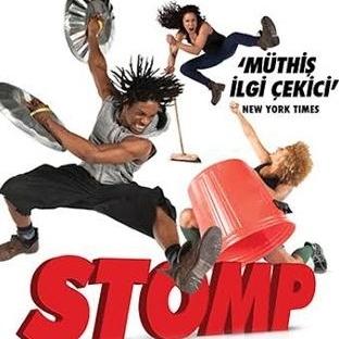 """""""STOMP"""" Kaçırılmaması Gereken Bir Performans"""