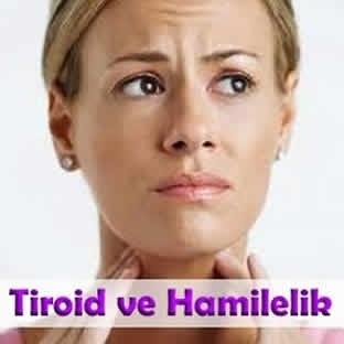Tiroid ve Hamilelik