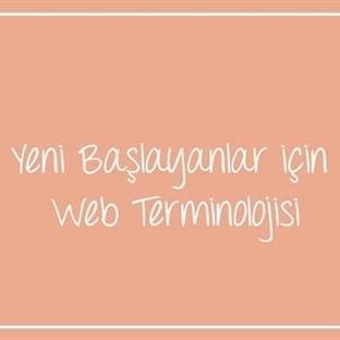 Yeni Başlayanlar Için Web Terminolojisi
