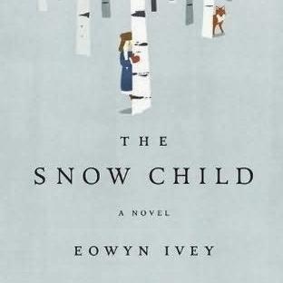 Yorum: Snow Child - Eowyn Ivey