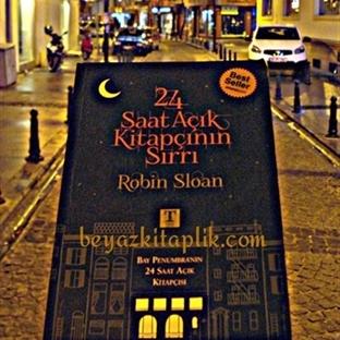 24 Saat Açık Kitapçının Sırrı - Robin Sloan