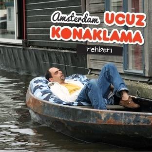 AMSTERDAM'DA UCUZ KONAKLAMA OLANAKLARI