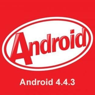 Android 4.4.3 Güncellemesi Geliyor