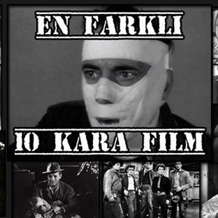 En Farklı 10 Kara Film