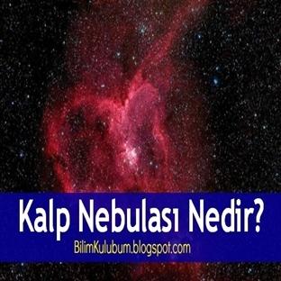 Kalp Nebulası Nedir?