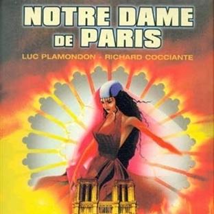Kanıma Karışan Müzikal: Notre Dame de Paris (1998)