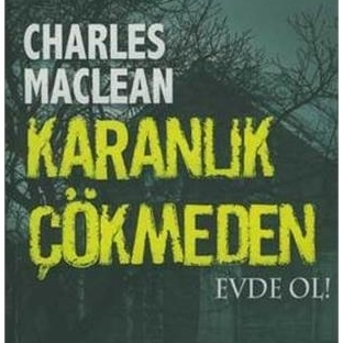 Karanlık Çökmeden/Charles Maclean İnceleme